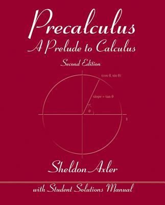 Precalculus By Axler, Sheldon