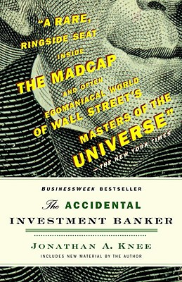 The Accidental Investment Banker By Knee, Jonathan A.