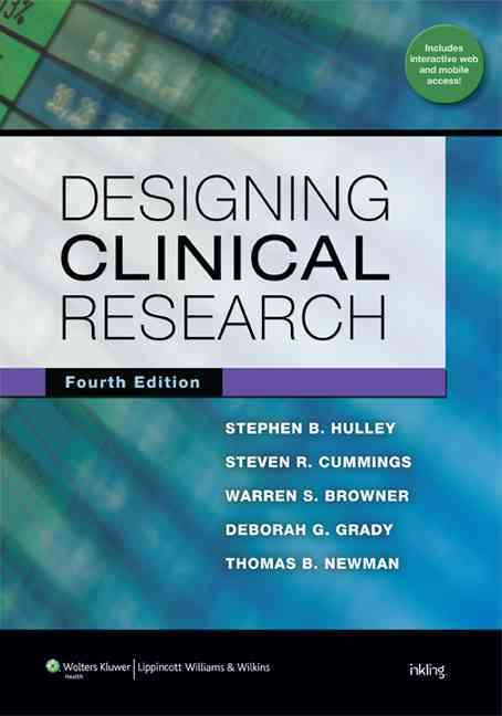 Designing Clinical Research By Hulley, Stephen B.